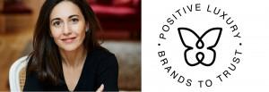 Positive Luxury Diana Verde Nieto luxury brands