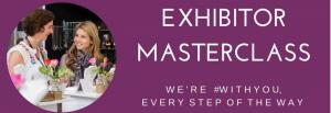 Exhibitor Masterclass