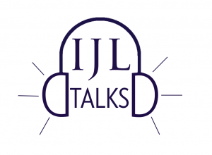 IJL Talks Podcasts