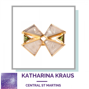 Katharina Kraus Central St Martins Bright Young Gems