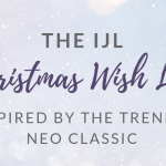 The IJL Christmas Wish List - Neo Classic