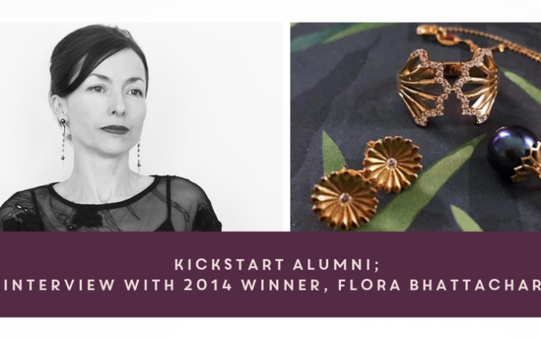 Kickstart Alumni; Interview with 2014 Winner, Flora Bhattachary