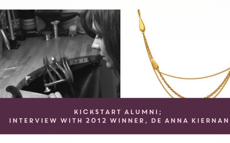 KickStart Alumni: Interview with 2012 Winner, De Anna Kiernan