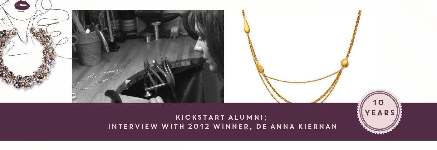 KickStart Alumni: Interview with 2016 Winner, De Anna Kiernan
