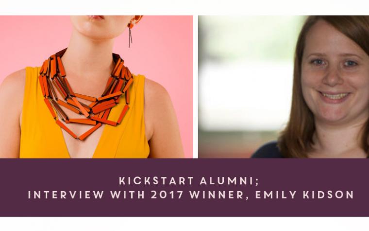 KickStart Alumni: Interview with 2017 Winner, Emily Kidson