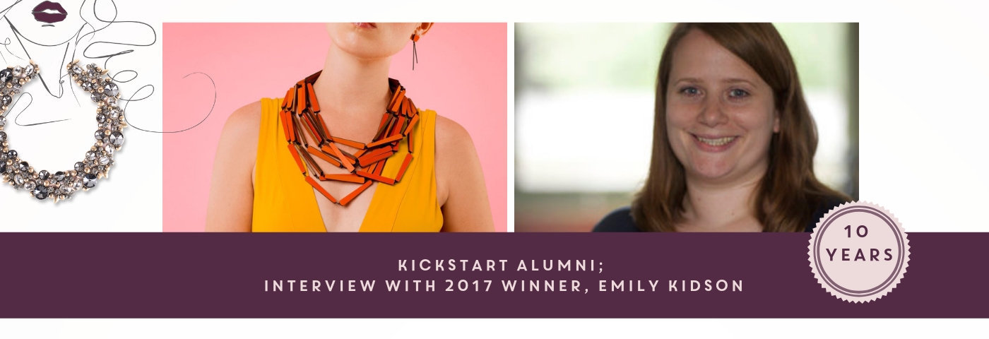 KickStart Alumni: Interview with 2017 Winner, Emily Kidson